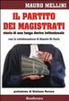 Cover of Il partito dei magistrati. Storia di una lunga deriva istituzionale