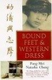 Cover of Bound Feet and Western Dress