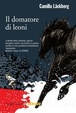 Cover of Il domatore di leoni