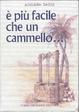 Cover of E più facile che un cammello