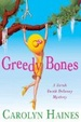 Cover of Greedy Bones