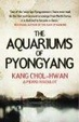 Cover of Aquariums of Pyongyang