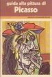 Cover of Guida alla pittura di Picasso