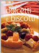 Cover of Dolcetti e biscotti