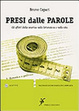Cover of Presi dalle parole