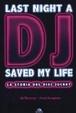 Cover of Last night a dj saved my life. La storia del disc jockey