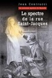 Cover of Le spectre de la Rue Saint-Jacques