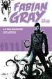 Cover of Fabian Gray - Five Ghosts vol. 1