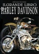 Cover of Il grande libro dell'Harley Davidson