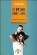 Cover of Il padre. Libertà dono