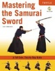 Cover of Mastering The Samurai Sword