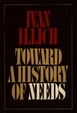 Cover of Toward a History of Needs
