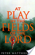 Cover of At Play in the Fields of the Lord