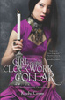 Cover of The Girl in the Clockwork Collar