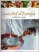 Cover of I grandi chef d'Europa vi invitano a tavola