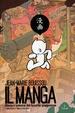 Cover of Il manga. Storia e universi del fumetto giapponese