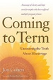 Cover of Coming To Term