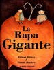 Cover of La rapa gigante