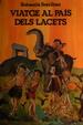 Cover of Viatge al país dels Lacets
