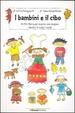 Cover of I bambini e il cibo