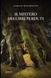 Cover of Il mistero dei libri perduti
