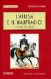 Cover of L'attesa e il naufragio