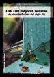 Cover of Las 100 mejores novelas de ciencia ficción del siglo XX