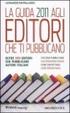 Cover of La Guida 2011 agli editori che ti pubblicano