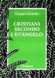 Cover of Cristiani secondo l'Evangelo