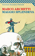 Cover of Maggio splendeva