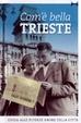 Cover of Com'e' bella Trieste. Guida alle diverse anime della città
