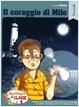 Cover of Il coraggio di Milo