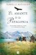 Cover of El amante de la Patagonia / Patagonia's Lover