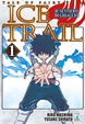 Cover of Tale of Fairy Tail: Ice Trail - Il sentiero di ghiaccio vol. 1
