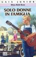Cover of Solo donne in famiglia