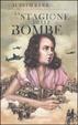Cover of La stagione delle bombe