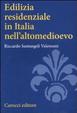 Cover of Edilizia residenziale in Italia nell'altomedioevo