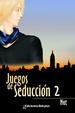 Cover of Juegos de seducción 2