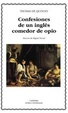 Cover of Confesiones de un inglés comedor de opio