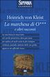 Cover of La marchesa di O*** e altri racconti