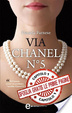 Cover of Via Chanel N° 5 - Capitolo Uno