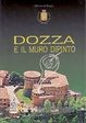 Cover of Dozza e il muro dipinto