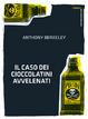 Cover of Il caso dei cioccolatini avvelenati