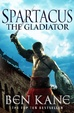 Cover of Spartacus: The Gladiator