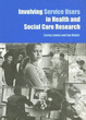 Cover of Involving service users in health and social care research