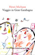 Cover of Viaggio in Gran Garabagna