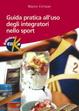 Cover of Guida pratica all'uso degli integratori nello sport