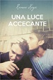 Cover of Una luce accecante