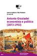Cover of Antonio Graziadei economista e politico (1873-1953)