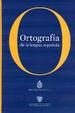 Cover of Ortografía de la lengua española
